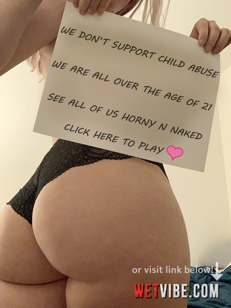 VIBEPUSSY.com - Nice big ass leaked photo u-hellogoodbye2000 u-oheytherehellohi user pic in black lace panties verification pic photo picture jpeg jpg r-gonewild reddit image search Boycott Pornhub - Mindgeek Removes All User Generated Content Due to Violence and Exploitation of Minors and Children News. Play with real model over the age of 21 live on ohmibod lovense lush 2 chatroom cams right now at WETVIBE.com